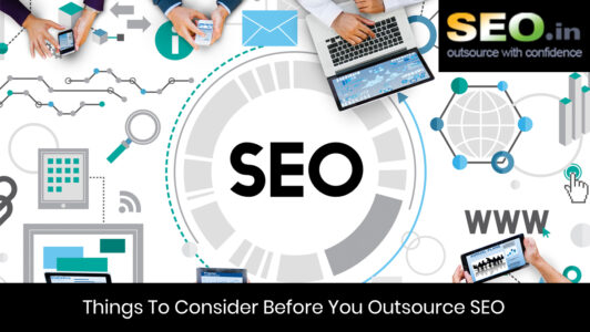 Things-To-Consider-Before-You-Outsource-SEO