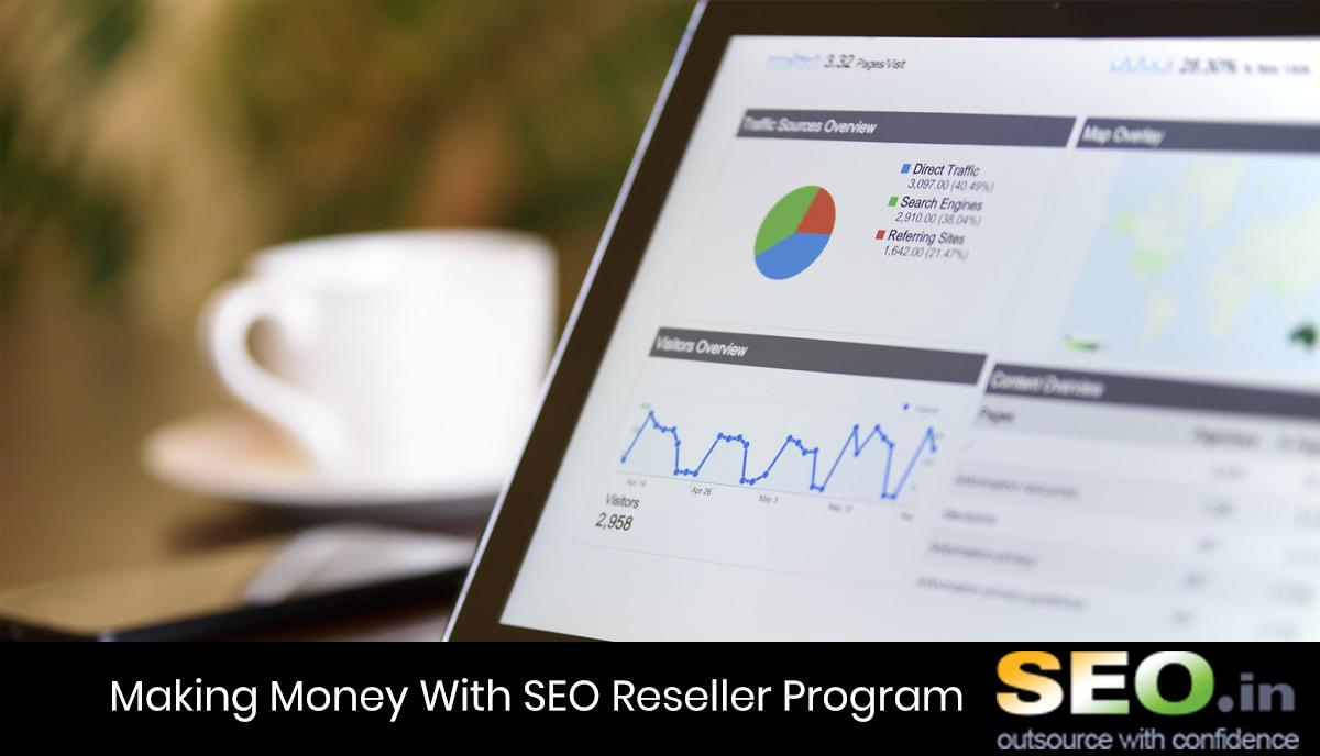 Making-Money-With-SEO-Reseller-Program