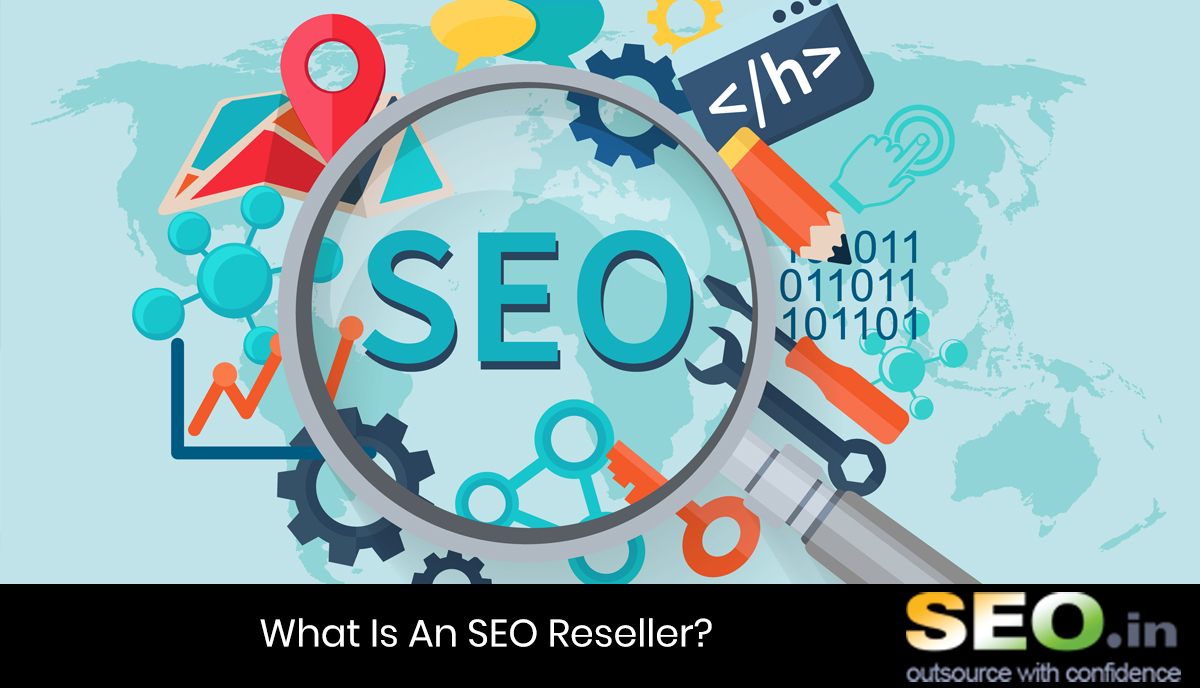 What-Is-An-SEO-Reseller